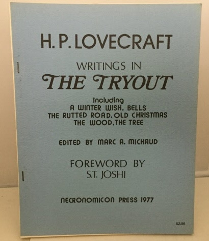 Image for H. P. Lovecraft Writings In The Tryout Including: the Winter Wish, Bells, the Rutted Road, Old Christmas, Etc.