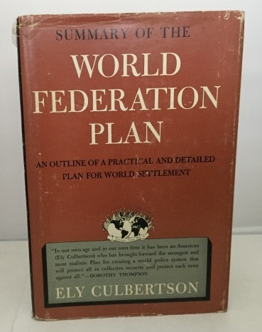 Image for Summary of the World Federation Plan an Outline of a Practical and Detailed Plan for World Settlement