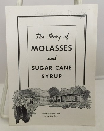 Image for Tthe Story Of Molasses And Sugar Cane Syrup