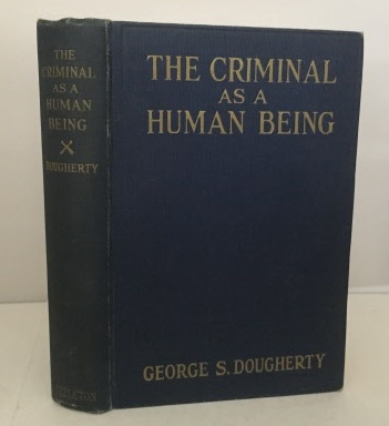 Image for The Criminal As A Human Being