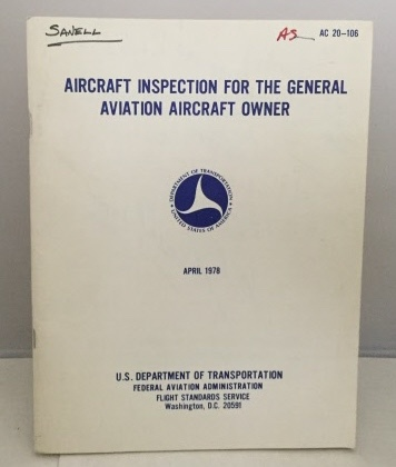 Image for Aircraft Inspection For The General Aviation Aircraft Owner April 1978 (AC 20-106)