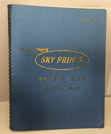 Image for Sky Prints Aviation Atlas 1971 Edition  (10th Annual Edition)