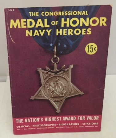 Image for The Congressional Medal Of Honor Navy Heroes Vol. 1