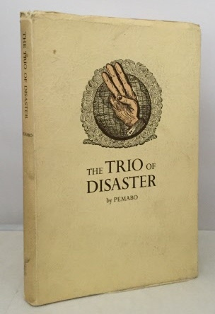 Image for The Trio Of Disaster  (Theological, Political, Academic)