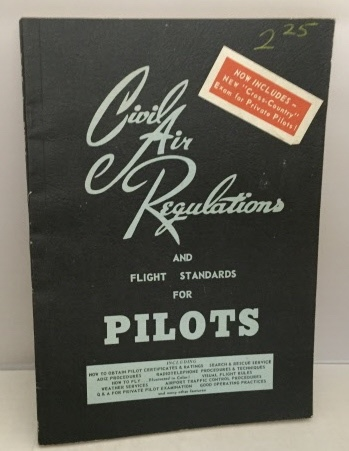 Image for Civil Air Regulations And Flight Standards For Pilots 18th Edition (July 1957)