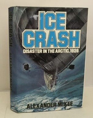 Image for Ice Crash Disaster in the Arctic, 1928