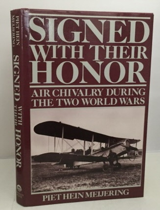 Image for Signed With Their Honor Air Chivalry During the Two World Wars
