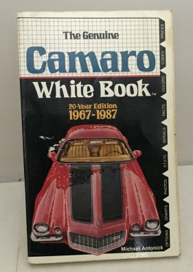 Image for The Genuine Camaro White Book 20-Year Edition 1967-1987