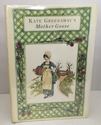 Image for Kate Greenaway's Mother Goose Or the Old Nursery Rhymes