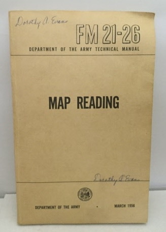 Image for Department Of The Army Technical Manual: Map Reading Fm 21-26