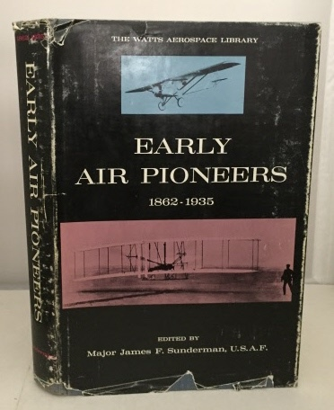 Image for Early Air Pioneeers 1862-1935 The Watts Aerospace Library