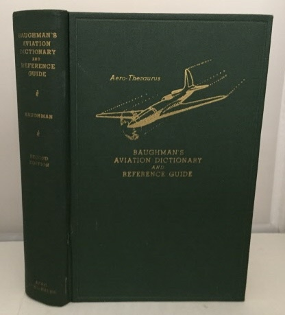 Image for Baughman's Aviation Dictionary And Reference Guide  (Aero-Thesaurus)