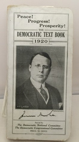 Image for Peace! Progress! Prosperity!  The Democratic Text Book 1920