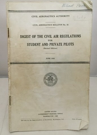 Image for Digest Of The Civil Air Regulations For Student And Private Pilots Civil Aeronautics Authority (Bulletin No. 22)