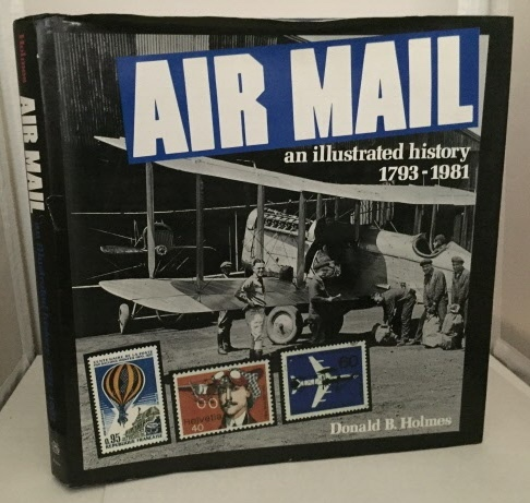 Image for Air Mail And Illustrated History 1793-1981