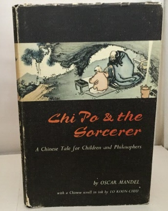 Image for Chi Po & The Sorcerer A Chinese Tale for Children and Philosophers