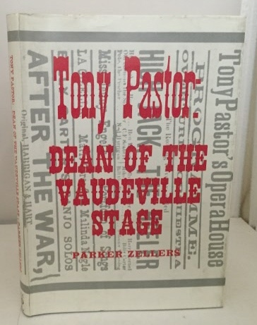 Image for Tony Pastor: Dean Of The Vaudeville Stage