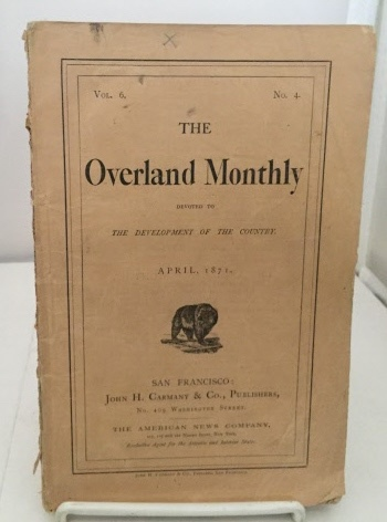 Image for Overland Monthly Devoted to the Development of the Country : April 1871