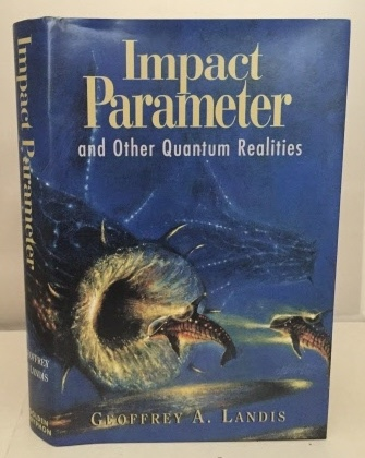 Image for Impact Parameter And Other Quantum Realities