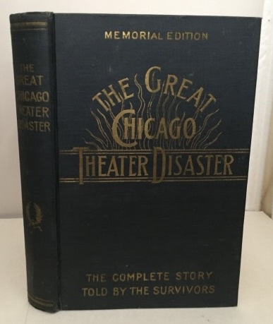 Image for The Great Chicago Theater Disaster The Complete Story Told by the Survivors