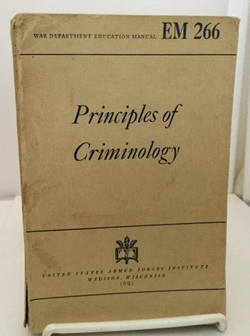 Image for Principles Of Criminology War Department Education Manual EM-266