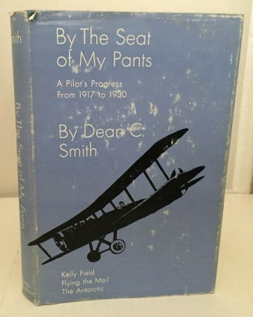 Image for By The Seat Of My Pants A Pilot's Progress from 1917 to 1930