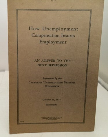 Image for How Unemployment Compensation Insures Employment An Answer to the Next Depression (Oct. 15, 1936)