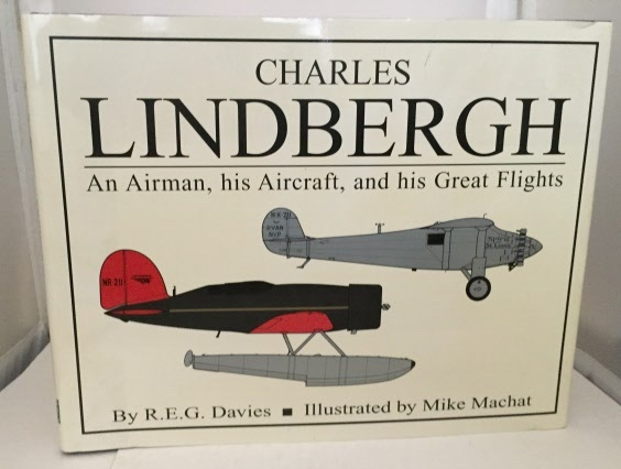 Image for Charles Lindbergh An Airman, His Aircraft, and His Great Flights