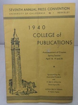 Image for Seventh Annual Press Convention 1940 College of Publications: Announcement of Courses...