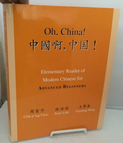 Image for Oh, China! Elementary Reader of Modern Chinese for Advanced Beginners