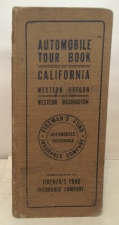 Image for Automobile Tour Book Of California Including Western Oregon and Western Washington
