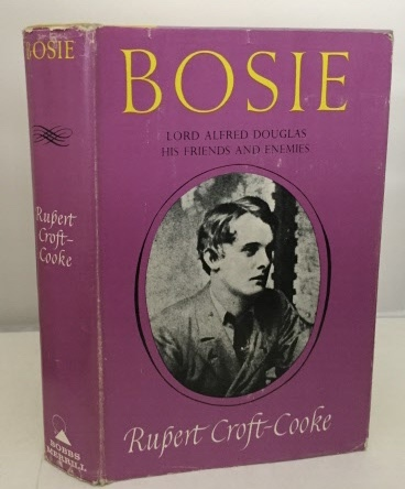 Image for Bosie Lord Alfred Douglas His Friends and Enemies