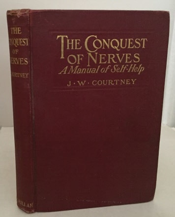Image for The Conquets Of Nerves A Manual of Self-Help