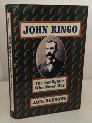 Image for John Ringo: The Gunfighter Who Never Was