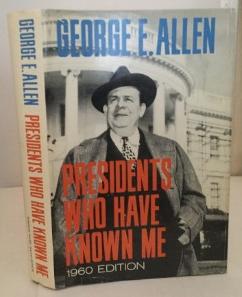 Image for Presidents Who Have Known Me 1960 Edition