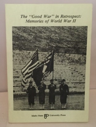 Image for The Good War In Retrospect:  Memories of World War II