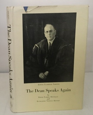 Image for The Dean Speaks Again Norton, Edwin Clarence Pioneer Dean of Pomona College