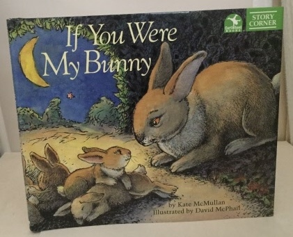 Image for If You Were My Bunny