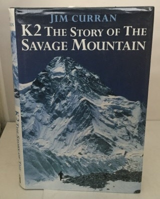 Image for K2 The Story Of The Savage Mountain