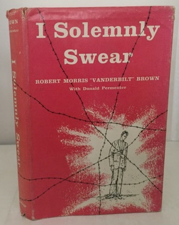 Image for I Solemnly Swear The Story of a GI Named Brown