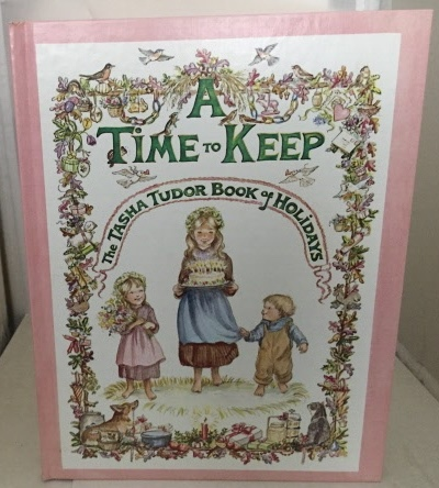 Image for A Time To Keep The Tasha Tudor Book of Holidays