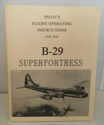 Image for Pilot's Flight Operating Instructions For Army Model B-29 Airplane (superfortress)