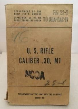 Image for U.s. Rifle Caliber .30, M1 Dept. of the Army Field Manual